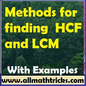 Methods for finding HCF and LCM