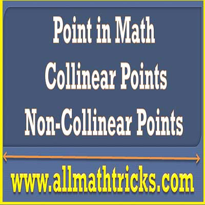 how to find collinear points | Examples of collinear points | point in geometry math | Number of Lines through non- collinear points | All math tricks