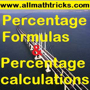 percentage formulas | percentage calculation with examples | Quantitative mathematics