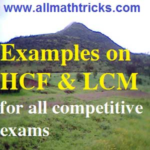 Typical problems on HCF and LCM | GCD and LCM Problems & Solutions || Practice problems on HCF and LCM for all competitive exams