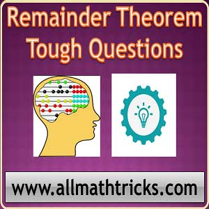 remainder theorem number system | remainder short tricks | remainder problems in aptitude | remainder theorem aptitude questions | remainder theorem ssc