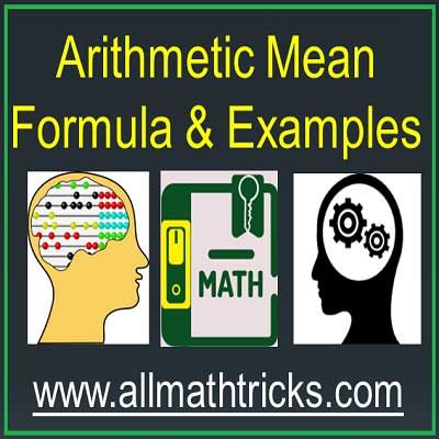 Concept, formula with examples for Arithmetic Mean | practice questions for arithmetic mean